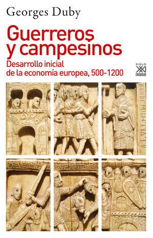 Guerreros y campesinos. Desarrollo inicial de la economía europea, 500-1200