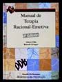MANUAL DE TERAPIA RACIONAL-EMOTIVA / 10 ED.