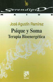PSIQUE Y SOMA. TERAPIA BIOENERGETICA