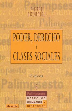 PODER DERECHO Y CLASES SOCIALES / 2 ED.