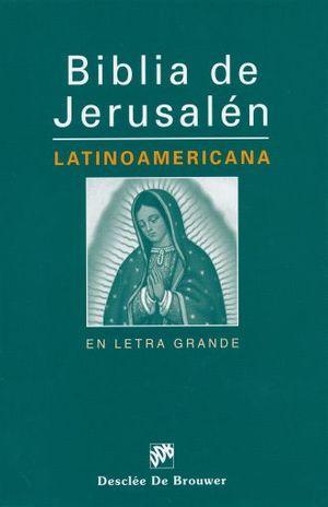 BIBLIA DE JERUSALEN LATINOAMERICANA / PD. (LETRA GRANDE)