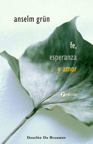 FE ESPERANZA Y AMOR / 2 ED.