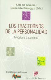 TRASTORNOS DE LA PERSONALIDAD, LOS. MODELOS Y TRATAMIENTO
