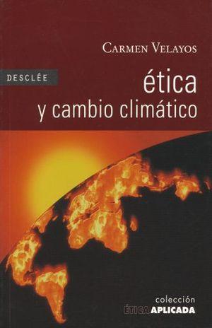ETICA Y CAMBIO CLIMATICO