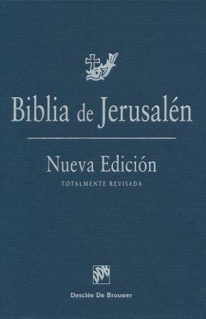 BIBLIA DE JERUSALEN. NUEVA EDICION / 4 ED. / PD.