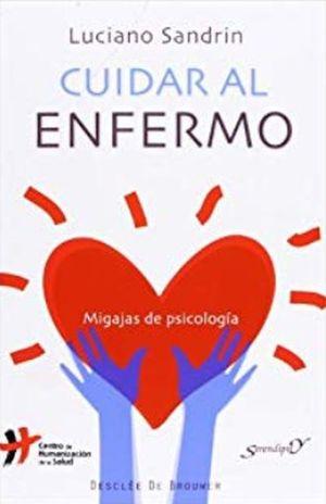CUIDAR AL ENFERMO. MIGAJAS DE PSICOLOGIA