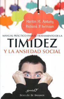 MANUAL PRACTICO PARA EL TRATAMIENTO DE LA TIMIDEZ Y LA ANSIEDAD SOCIAL