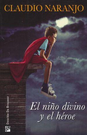 NIÑO DIVINO Y EL HEROE, EL