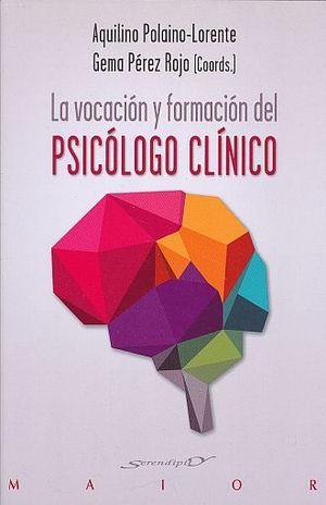 VOCACION Y FORMACION DEL PSICOLOGO CLINICO, LA