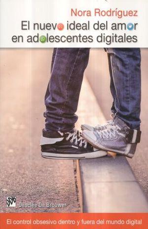 NUEVO IDEAL DEL AMOR EN ADOLESCENTES DIGITALES, EL