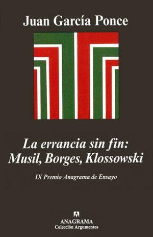 ERRANCIA SIN FIN, LA.  MUSIL BORGES KLOSSOWSKI