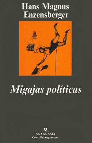 MIGAJAS POLITICAS