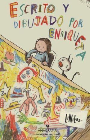 ESCRITO Y DIBUJADO POR ENRIQUETA / PD.