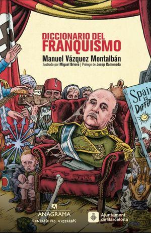 DICCIONARIO DEL FRANQUISMO / PD.