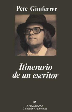 ITINERARIO DE UN ESCRITOR