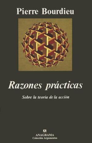 RAZONES PRACTICAS SOBRE LA TEORIA DE LA ACCION