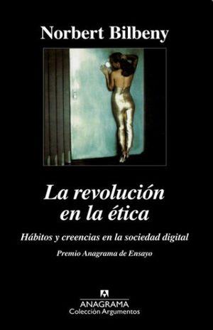 REVOLUCION EN LA ETICA, LA