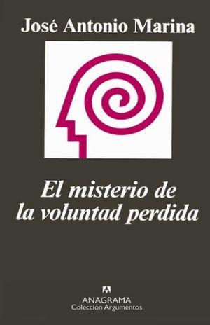 MISTERIO DE LA VOLUNTAD PERDIDA, EL