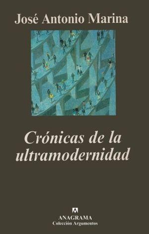 Crónicas de la ultramodernidad