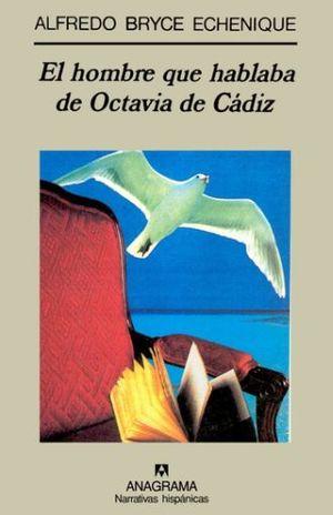 HOMBRE QUE HABLABA DE OCTAVIA DE CADIZ, EL