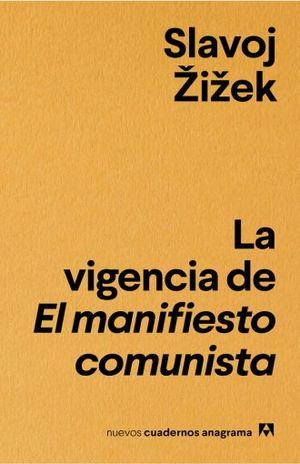 VIGENCIA DE EL MANIFIESTO COMUNISTA, LA