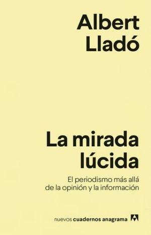 MIRADA LUCIDA, LA