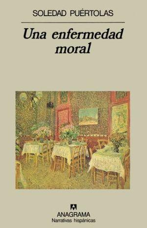 UNA ENFERMEDAD MORAL