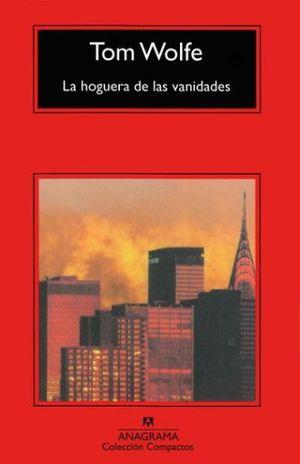 HOGUERA DE LAS VANIDADES, LA
