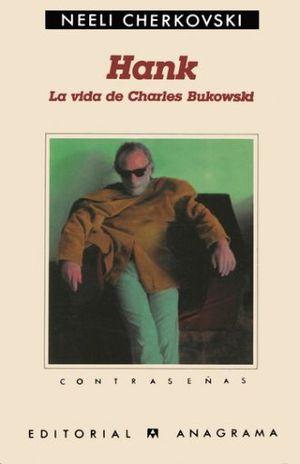 HANK LA VIDA DE CHARLES BUKOWSKI
