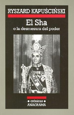 SHA O LA DESMESURA DEL PODER, EL