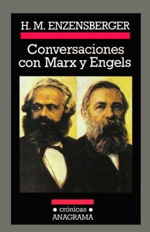 CONVERSACIONES CON MARX Y ENGELS. TOMO 2