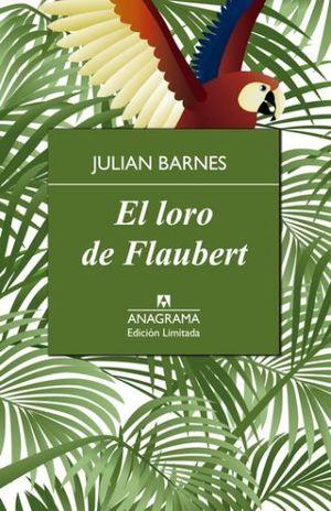 LORO DE FLAUBERT, EL / PD.