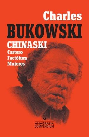 CHINASKI. CARTERO / FACTOTUM / MUJERES