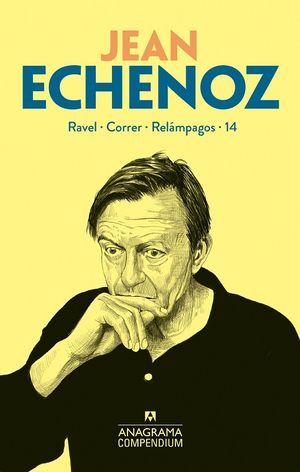 Jean Echenoz. Ravel. Correr. Relámpagos. 14