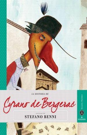 HISTORIA DE CYRANO DE BERGERAC EXPLICADA POR STEFANO BENNI, LA