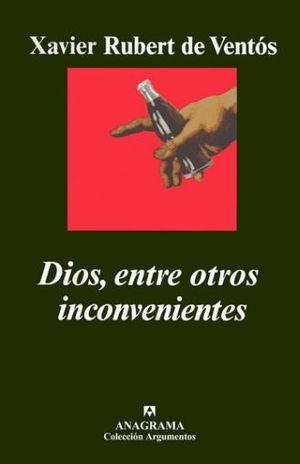 DIOS ENTRE OTROS INCONVENIENTES