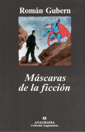 MASCARAS DE LA FICCION