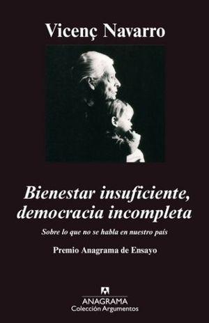 BIENESTAR INSUFICIENTE DEMOCRACIA INCOMPLETA