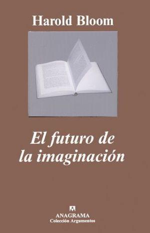 FUTURO DE LA IMAGINACION, EL