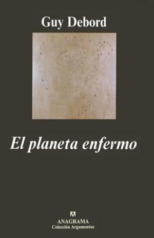 PLANETA ENFERMO, EL