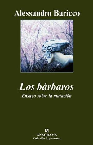 BARBAROS, LOS. ENSAYO SOBRE LA MUTACION