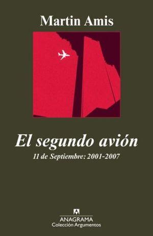 SEGUNDO AVION, EL. 11 DE SEPTIEMBRE 2001-2007