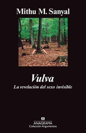 VULVA. LA REVELACION DEL SEXO INVISIBLE