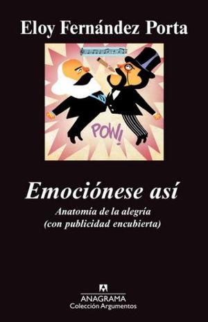 EMOCIONOSE ASI. ANATOMIA DE LA ALEGRIA