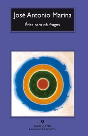 ETICA PARA NAUFRAGOS