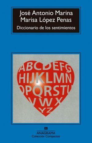 DICCIONARIO DE LOS SENTIMIENTOS / 3 ED.
