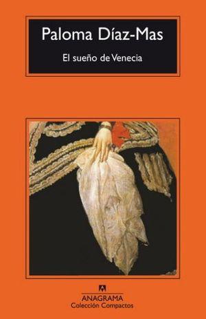SUEÑO DE VENECIA, EL