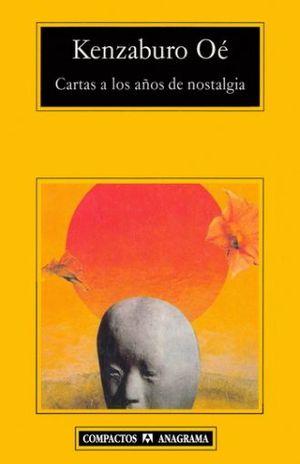 CARTAS A LOS AÑOS DE NOSTALGIA