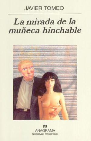 MIRADA DE LA MUÑECA HINCHABLE, LA