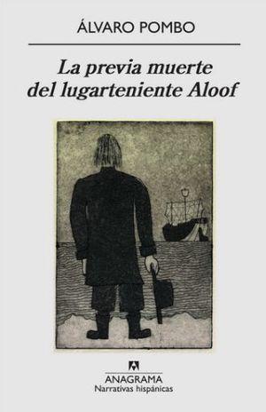 PREVIA MUERTE DEL LUGARTENIENTE ALOOF, LA